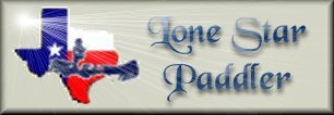 Lone Star Paddler - the paddlesports web site of Marc W. McCord